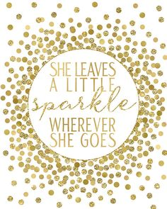 1ea2f2f413a786b098793c879dd42c60--she-leaves-a-little-sparkle-printable-daughter-birthday-quotes